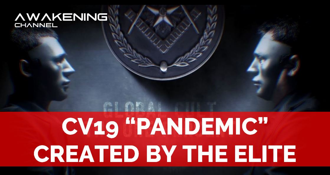 """CV19 """"PANDEMIC"""", CREATED BY THE ELITE, THE GREAT HOAX"""