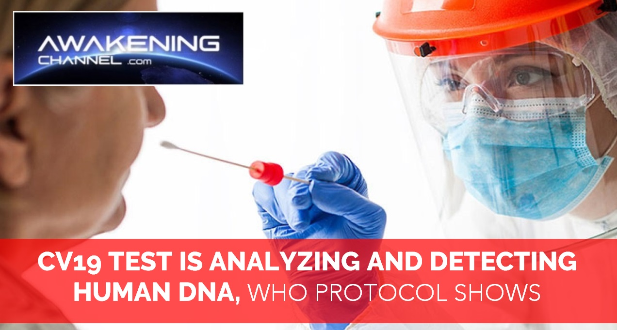 CV19 TEST IS ANALYZING AND DETECTING HUMAN DNA (PART 1)