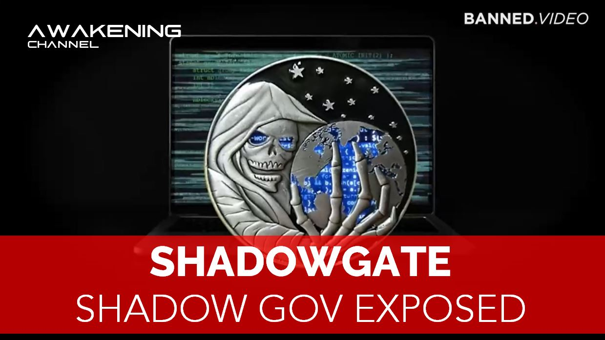 SHADOWGATE, Shadow Government Exposed