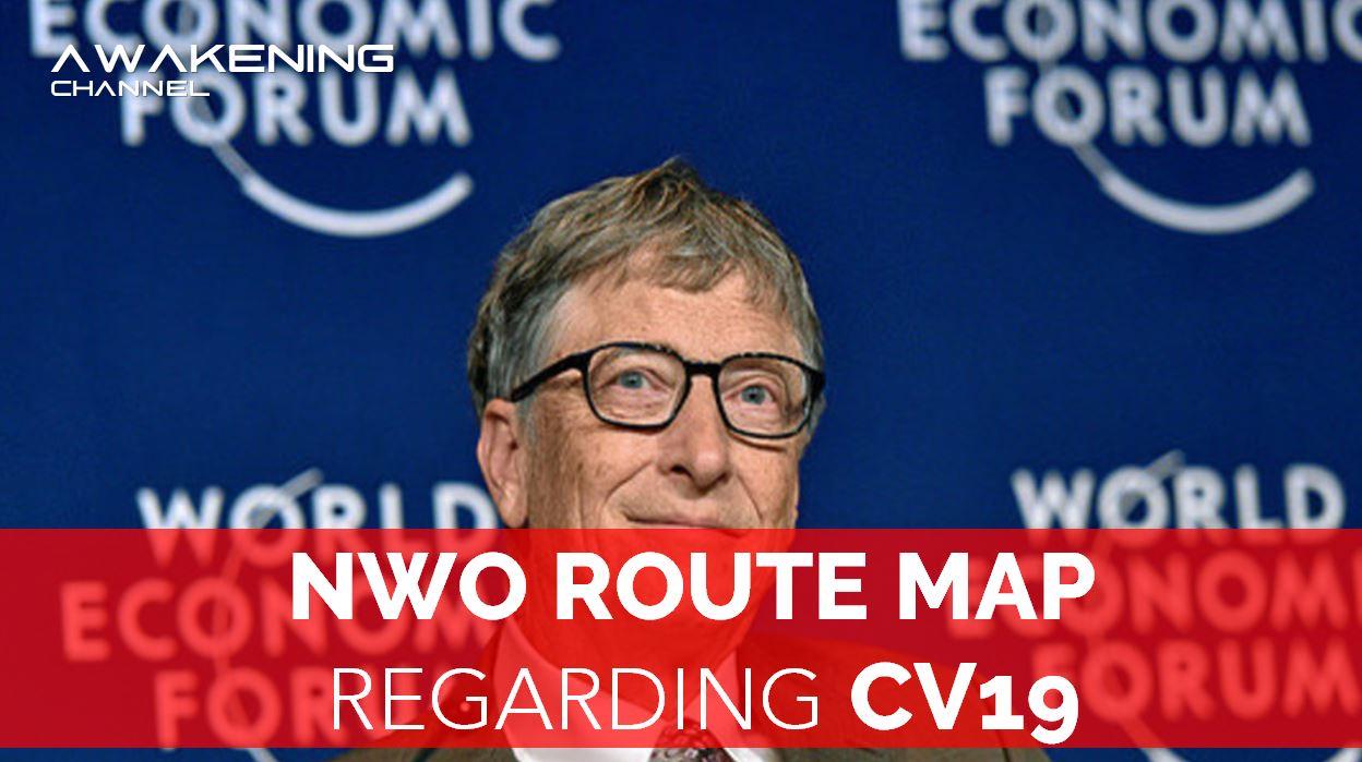 NWO ROUTE MAP Regarding CV19, WEF Video Shows