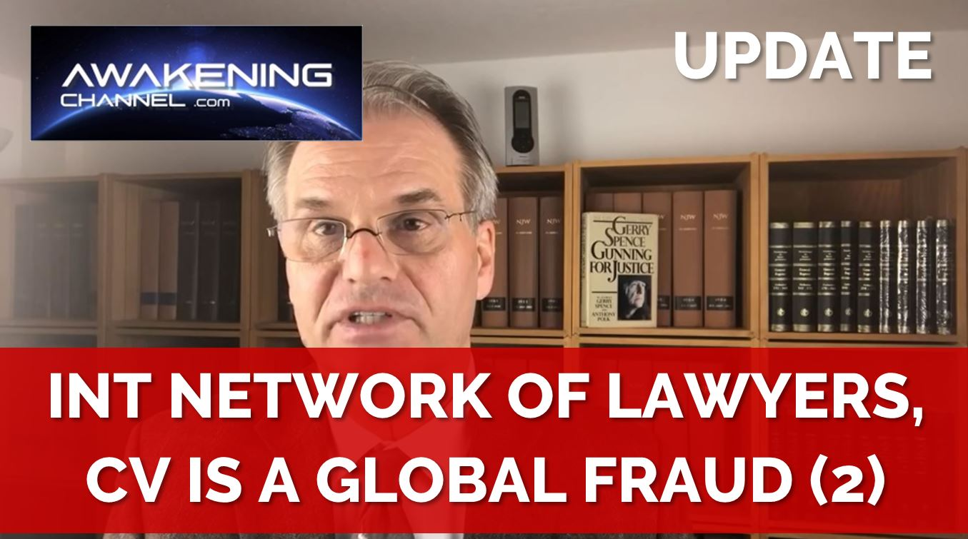 (2) International Network of Lawyers, the CV19 crisis is a Fraud and those Responsible will be sued (Part 2/24)