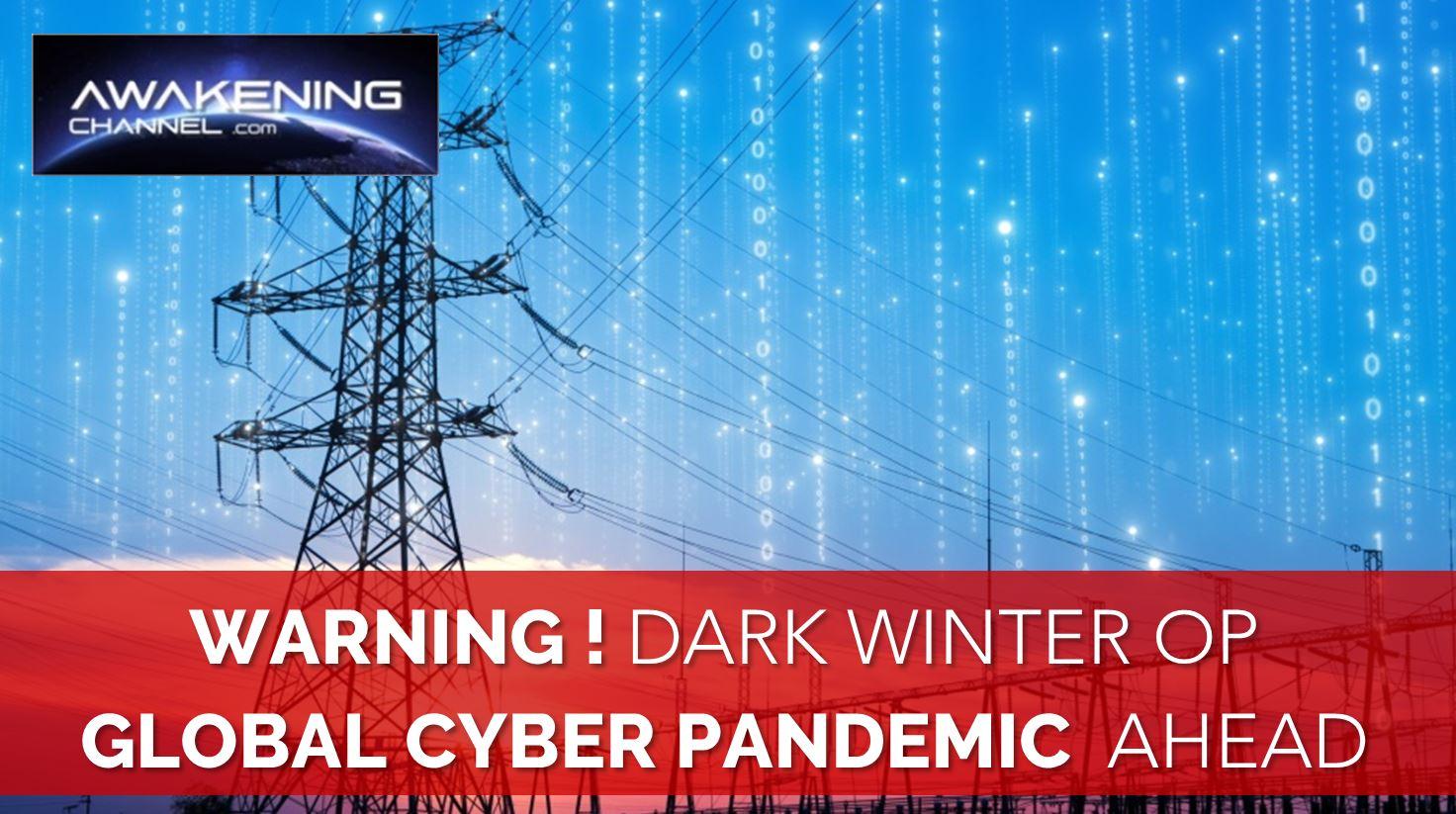 WARNING! Global Cyber Pandemic Ahead. Dark Winter Op