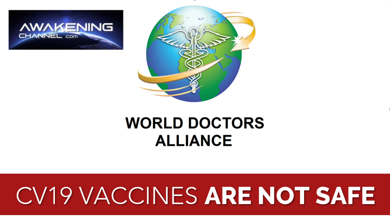 CV19 vaccines are not safe claim WORLD DOCTORS ALLIANCE (thousands of doctors)