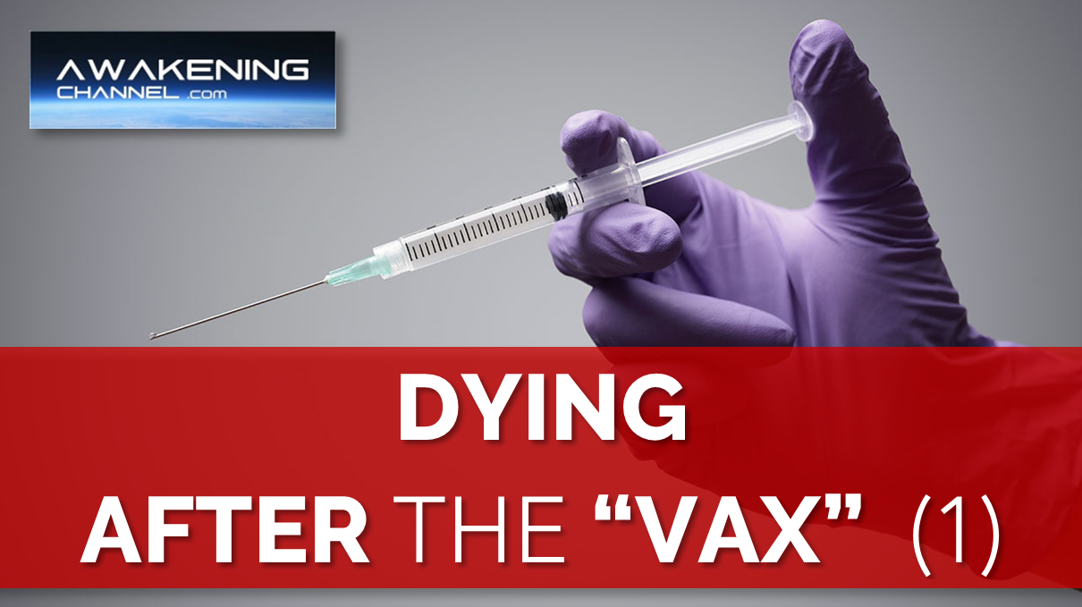 """Dying After the """"Vax"""" (1)"""