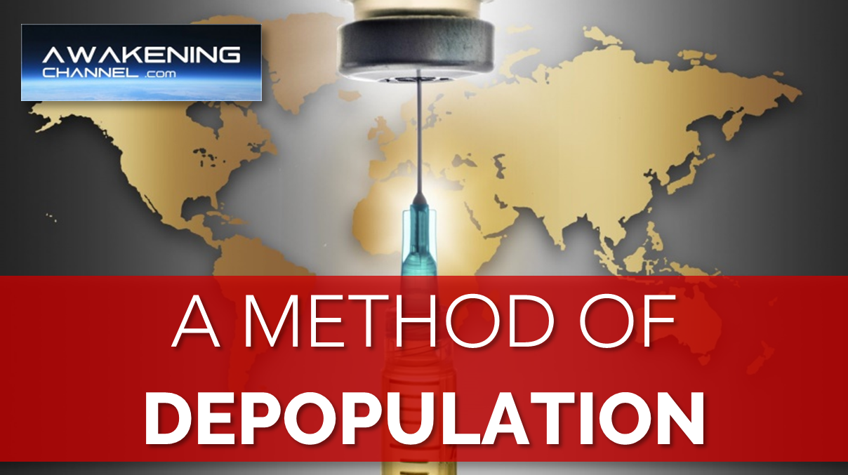 A Method of DEPOPULATION, 4 to 14 Months Before We See the Full Ravage