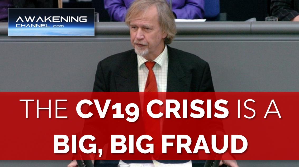 The CV19 Crisis is a Big, Big Fraud