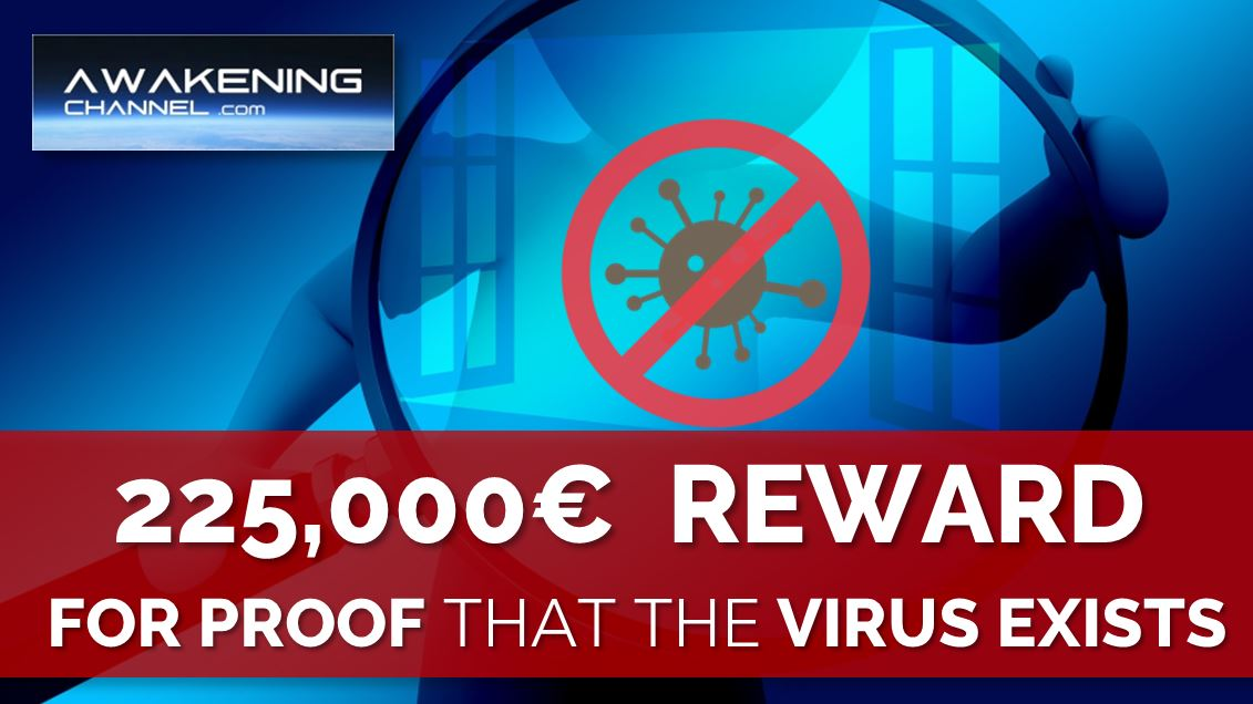 +225,000€ for the One Who Proves that the Virus Exists