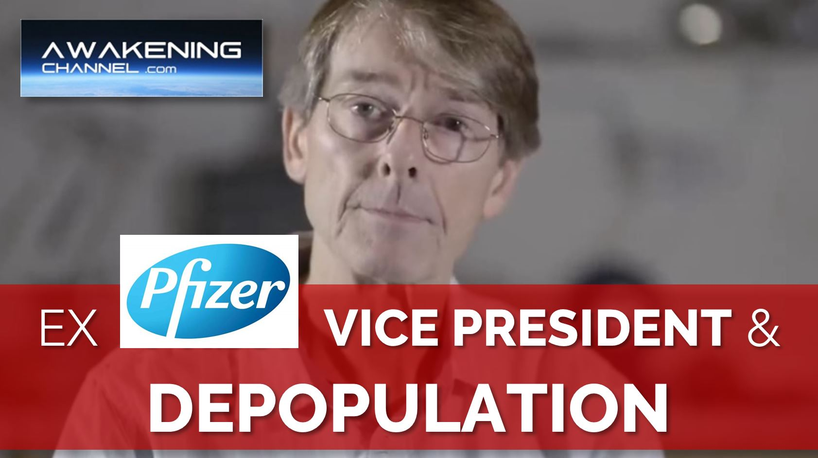 Former Pfizer Vice President: Entirely possible this will be used for massive-scale DEPOPULATION