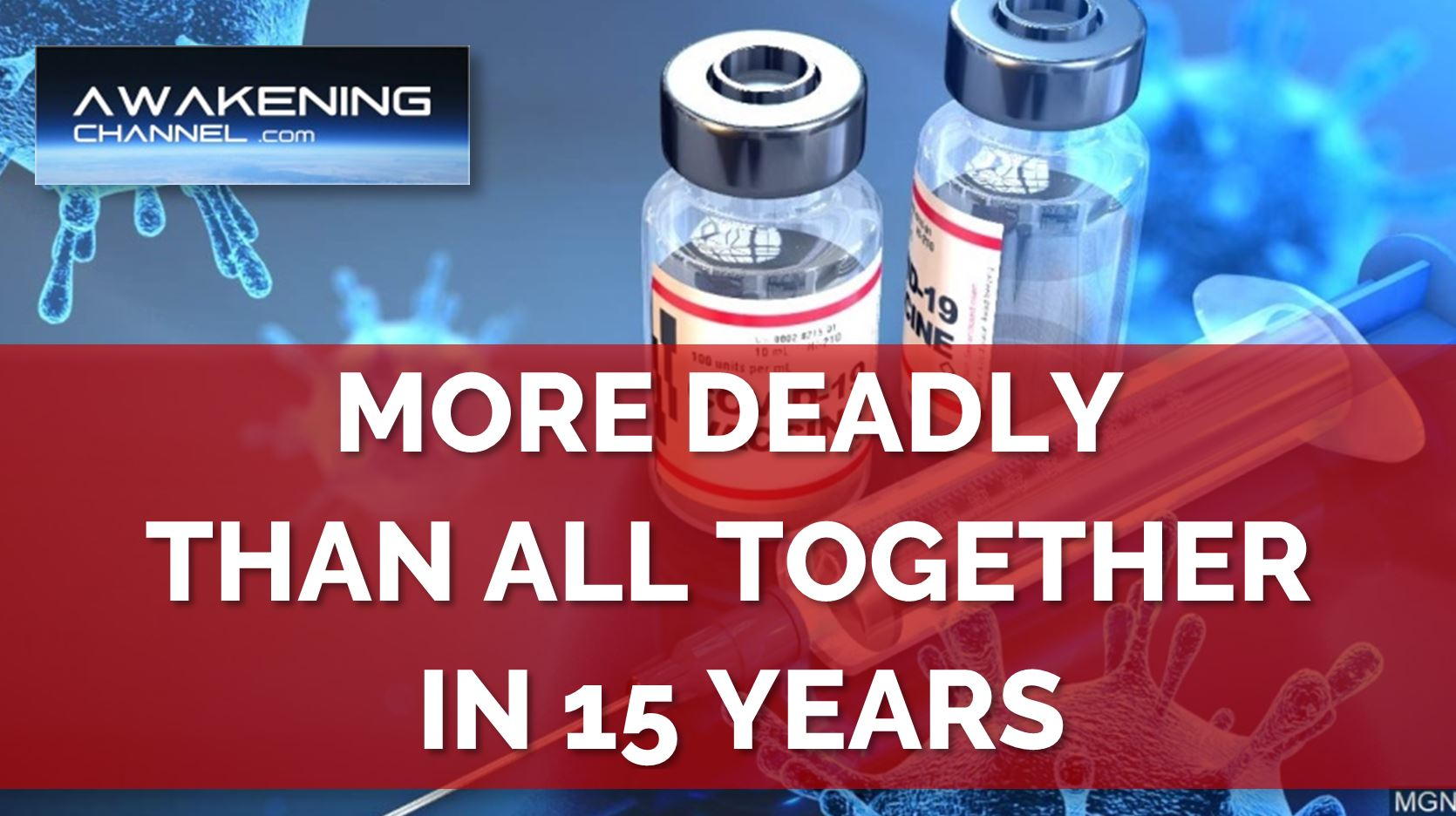 """More Deaths in Just 4 Months with the CV19 """"vaccine"""" than All Combined So Far"""