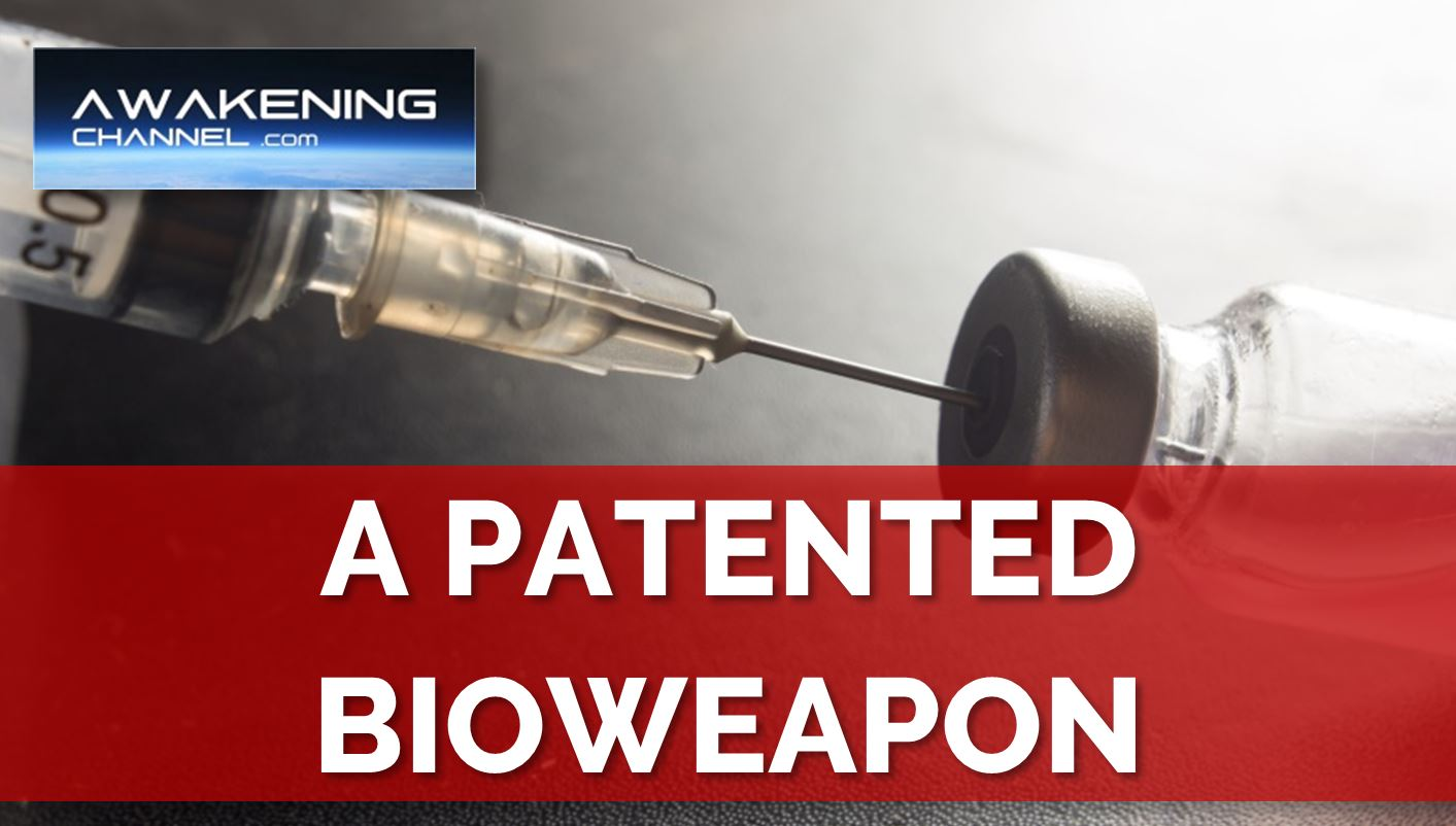 The Injection, a Patented Bioweapon
