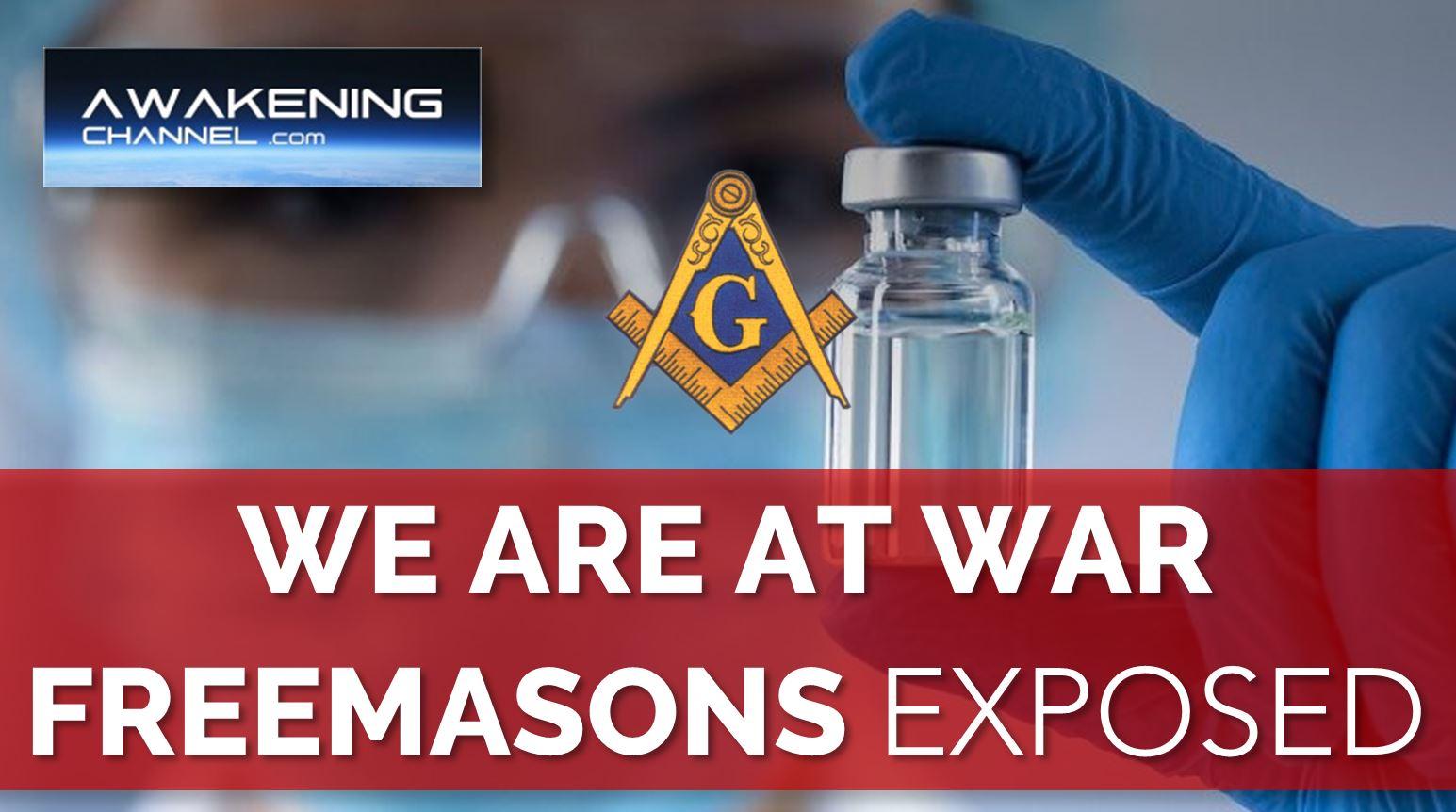 WE ARE AT WAR, Freemasonry Exposed