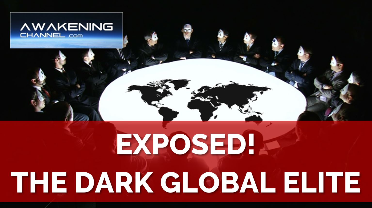 EXPOSED! The Dark Global Elite and Their Plans